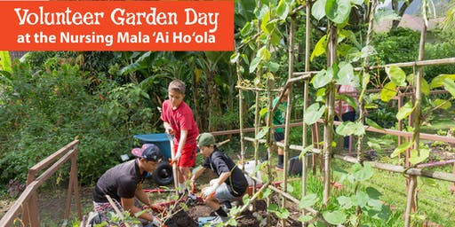 Garden Day at the Nursing Mala 'Ai Ho'ola