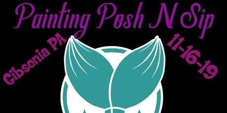Painting with a Twist Posh n Sip tickets