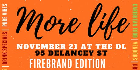More Life Firebrand tickets