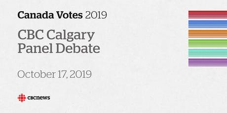 CBC Calgary's Federal Election Panel Debate tickets