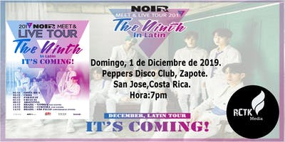 2019 NOIR Meet & Live Tour in Latín  It's Coming