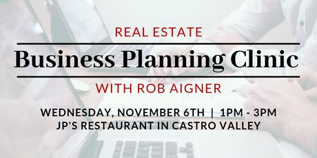 Real Estate Business Planning Clinic with Rob Aigner tickets