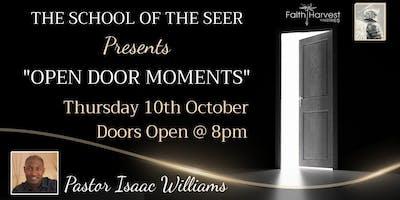 The School Of The Seer Presents Open Door Moments - Pastor Isaac Williams