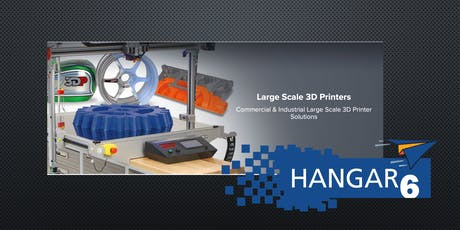 LIVE DEMONSTRATION OF PRECISION PROTOTYPING EQUIPMENT at Hangar6 tickets