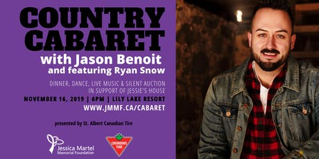 Country Cabaret, a fundraiser with Jason Benoit and featuring, Ryan Snow tickets