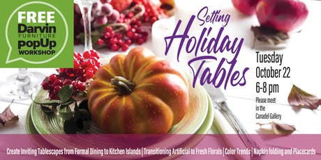 Darvin Furniture FREE PopUp Workshop: Setting Holiday Tables tickets