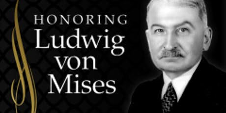 Seminar Celebrating Ludwig von Mises tickets