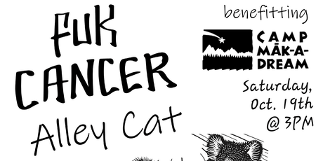 Fuk Cancer Alley Cat tickets