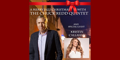 A Merry Jazz Christmas with Chuck Redd Quintet & Kristin Callahan