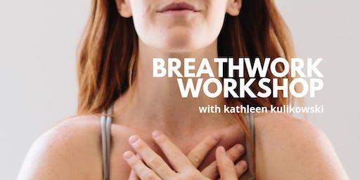 Breathwork Workshop with Kathleen Kulikowski