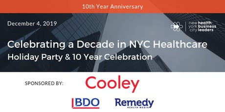 Celebrating a Decade in NYC Healthcare: Holiday Party & 10 Year Celebration tickets
