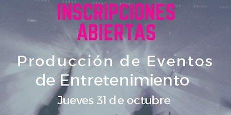 Taller  Producción de eventos de entretenimiento entradas