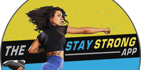 The Stay Strong App Launch and Client Appreciation Party tickets