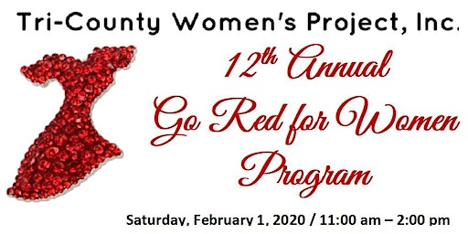 12th Annual Go Red for Women Program (Tri-County Women's Project, Inc.