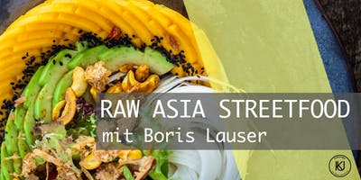 RAW ASIA STREETFOOD mit Boris Lauser