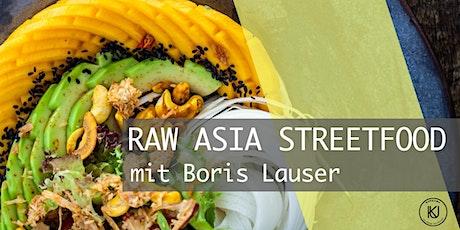 RAW ASIA STREETFOOD mit Boris Lauser Tickets
