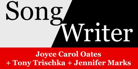 SongWriter: Joyce Carol Oates + Tony Trischka + Jennifer Marks tickets