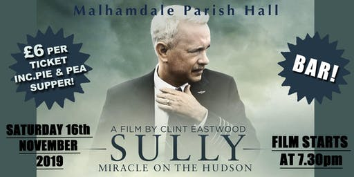 Cinema Night at Malhamdale Parish Hall- 'SULLY'