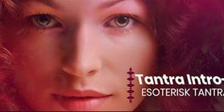 Free Tantra Intro workshop - Esoteric Tantra Yoga course tickets