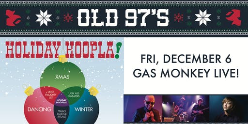 Old 97's Holiday Hoopla