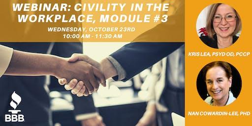 Webinar: Civility in the Workplace, Module #3