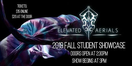 Elevated Aerials 2019 Student Showcase tickets