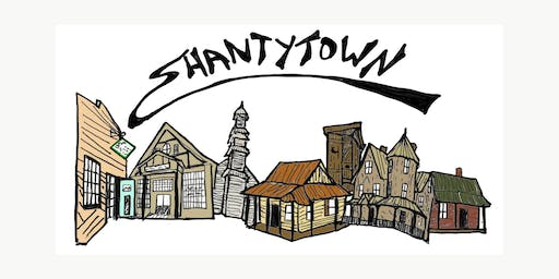 Come Lay Around The Shanty with Shantytown