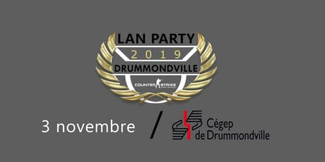 LAN Party Drummondville billets