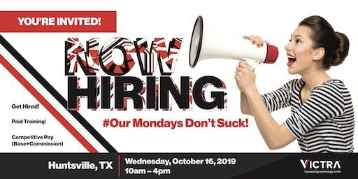 Open Hiring Event for Sales Consultants - Huntsville, TX - 10/16