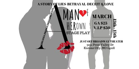 A MAN OF HER OWN STAGE PLAY tickets