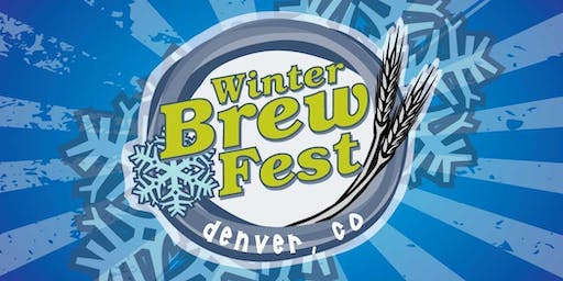Denver Winter Brew Fest January 25, 2020
