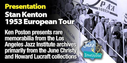 Lecture - Stan Kenton's 1953 European Tour