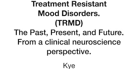 Treatment Resistant Mood Disorders tickets