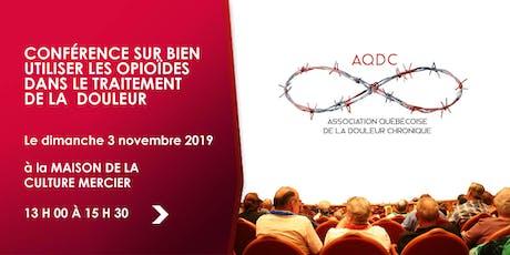 Conférence: Bien utiliser les opioïdes - 3 novembre 2019 billets