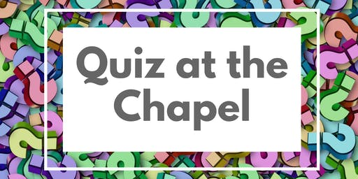 Quiz at the Chapel