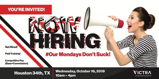 Open Hiring Event for Sales Consultants - Houston 34th, TX - 10/16