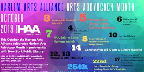 Harlem Arts Alliance:  Arts Advocacy Month Celebration tickets