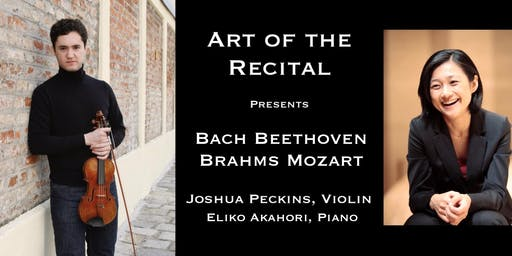 Art of the Recital: Bach. Beethoven. Brahms. Mozart