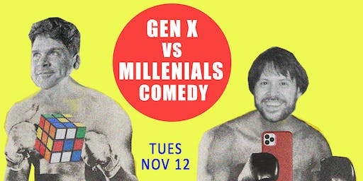 Gen X vs Millennials Comedy Tour