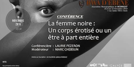 Talk Bwa d'ébène: la femme noire dans la litterature contemporaine billets