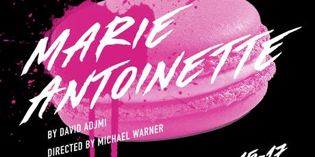 Marie Antoinette by David Adjmi at the Nubox Theatre tickets