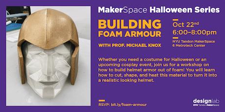 Building Foam Armor tickets
