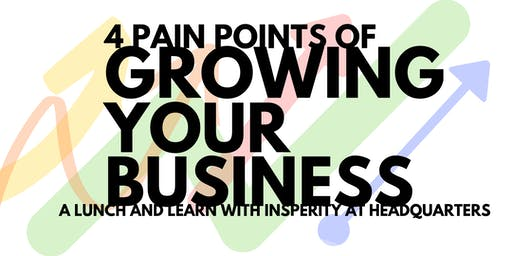 4 Pain Points of Growing your Business