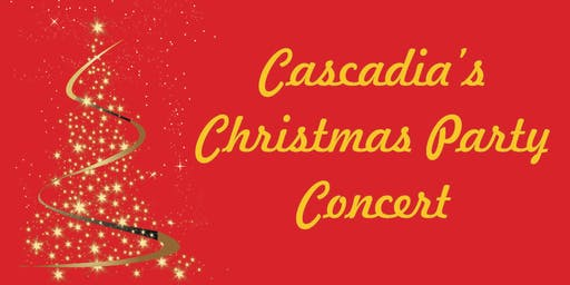 Cascadia's Christmas Party Concert