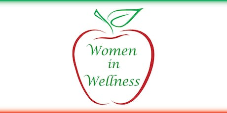 Women in Wellness Networking Group Meeting: October 21, 2019 (12pm-2pm) tickets