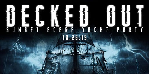 #1 HALLOWEEN BOAT PARTY Decked Out Sunset Scare 10/26