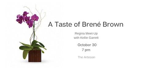 A Taste of Brené Brown – Regina Meet-Up with Kellie Garrett tickets