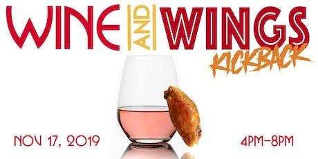 Wine and Wings Kickback tickets