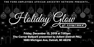 Ford African Ancestry Network (FAAN) 2019 Holiday Glow...