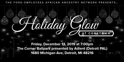 Ford African Ancestry Network (FAAN) 2019 Holiday Glow - Friday, December 13, 2019
